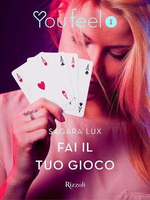 """The reading's love: RECENSIONE """"Fai il tuo gioco"""" di SAGARA LUX"""