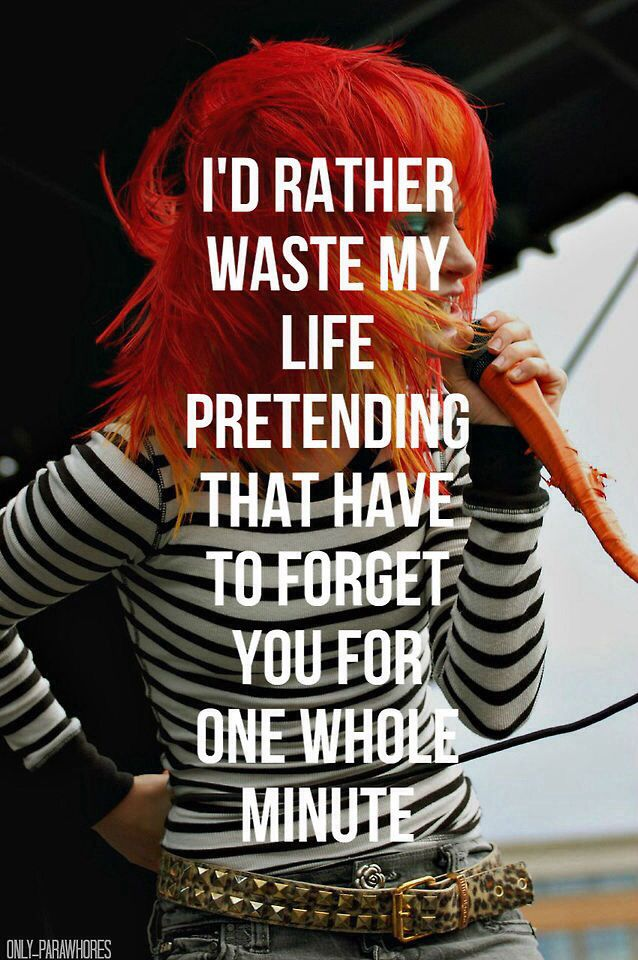 Best 25+ Paramore quotes ideas on Pinterest   Paramore ... Paramore Song Quotes