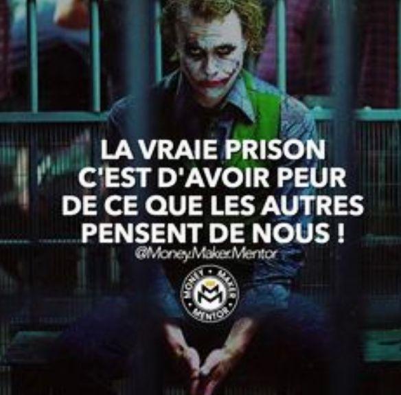 Franch Quotes Citation Peur Prison Penser Joker Batman