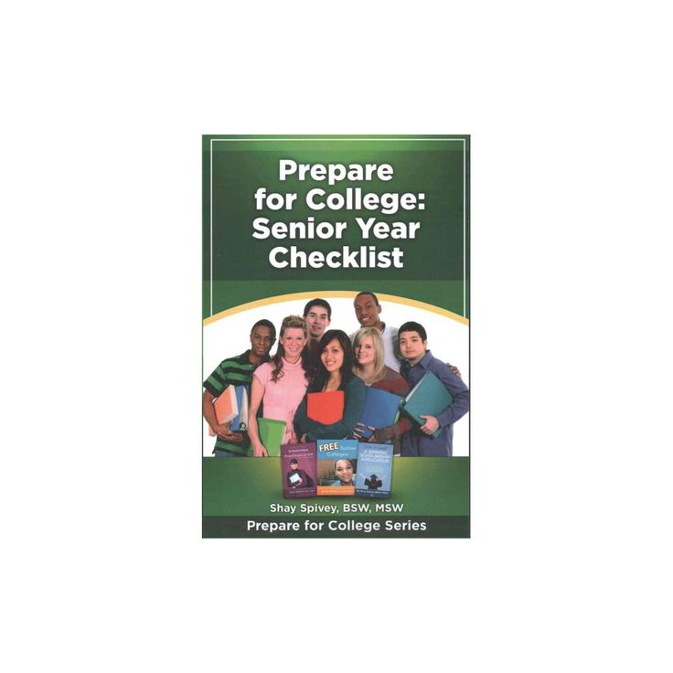 Prepare for College : Senior Year Checklist (Paperback) (Shay Spivey)
