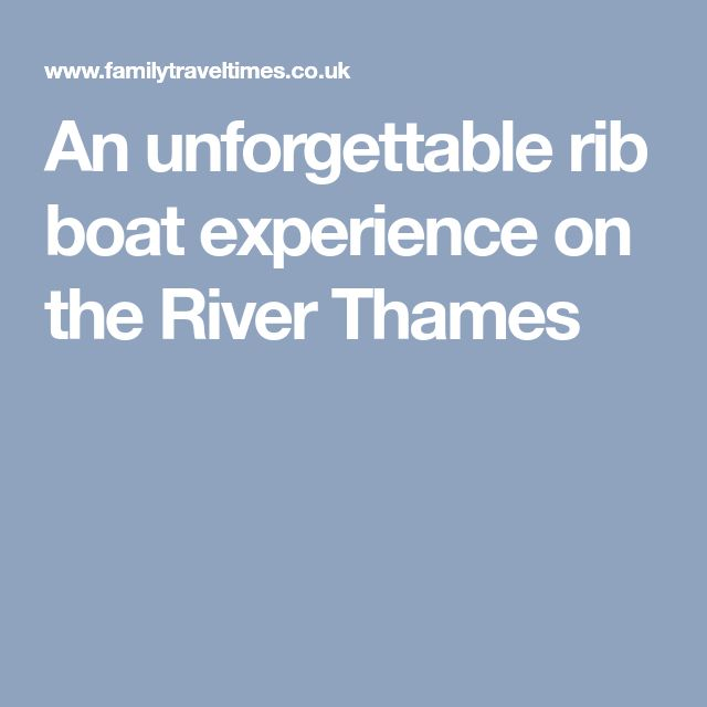 An unforgettable rib boat experience on the River Thames