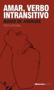 Amar, verbo intransitivo. Mário de Andrade