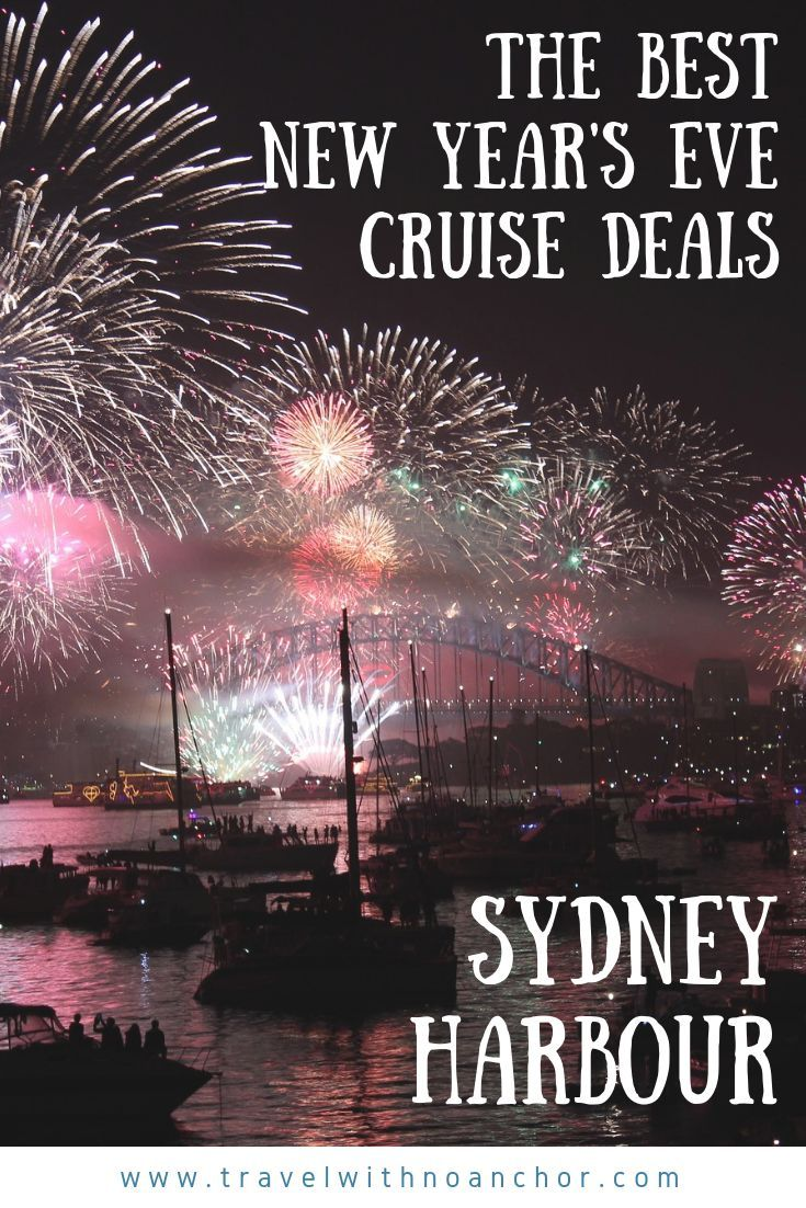 The Best Deals For New Year S Eve Cruises In Sydney Travel With No Anchor New Years Eve Cruises Sydney Travel Australia Vacation