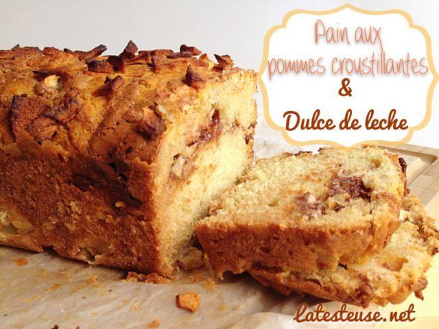 Un pain aux pommes que vous aurez le goût d'essayer : un pain aux pommes croustillantes et Dulce de leche!