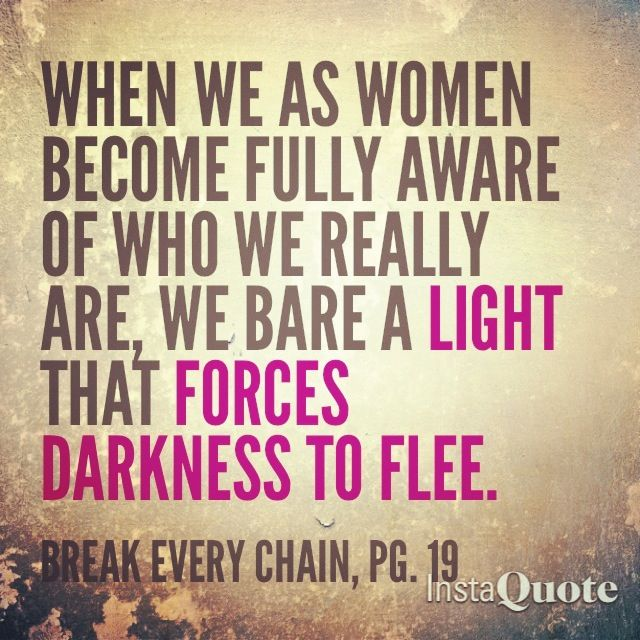 Let Your Light Shine. #quote #book #BreakEveryChain