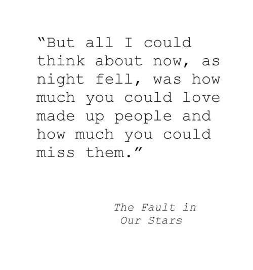 Love this book...and this quote. I constantly fall in love with fictional characters.
