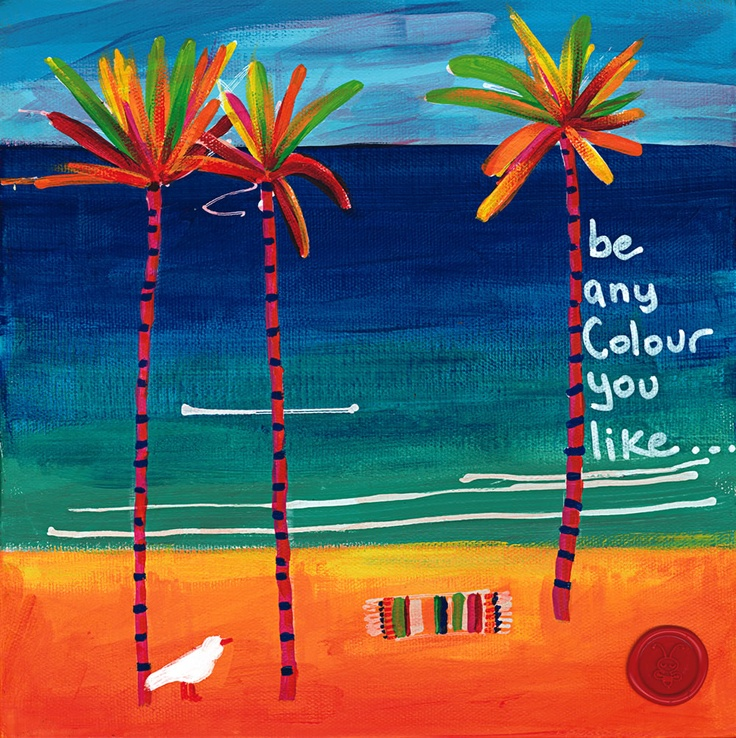 Be Any Colour You Like. Posters & Prints on Canvas from $25.00. Get your free screensaver of all 69 images at www.theartofbeing.com.au  #art#poster#canvasprint#inspiration