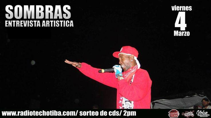 este VIERNES 4 DE MARZO desde las 2 pm ENTREVISTA ARTISTICA CON EL SEÑOR SOMBRAS. sorteo de cds.