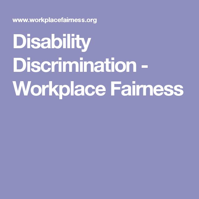 Disability Discrimination - Workplace Fairness