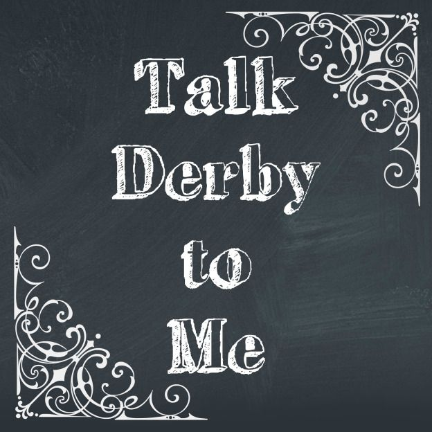 Derby Talk Printable                                                                                                                                                      More