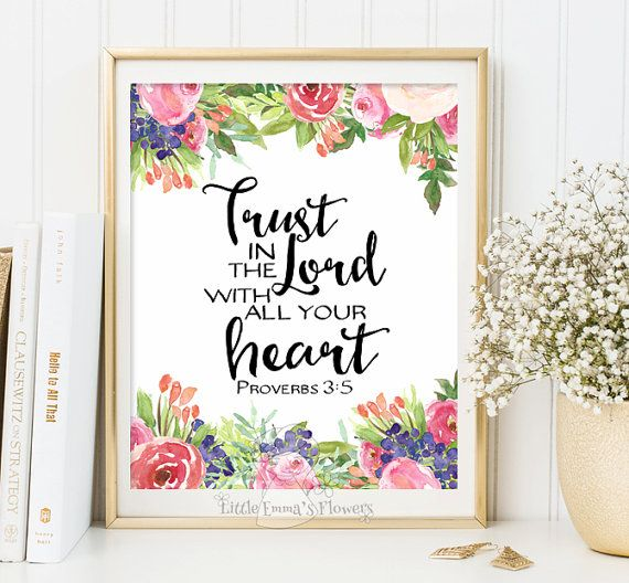Instant download proverbs 3 5 trust in the lord print for Bible verse decor
