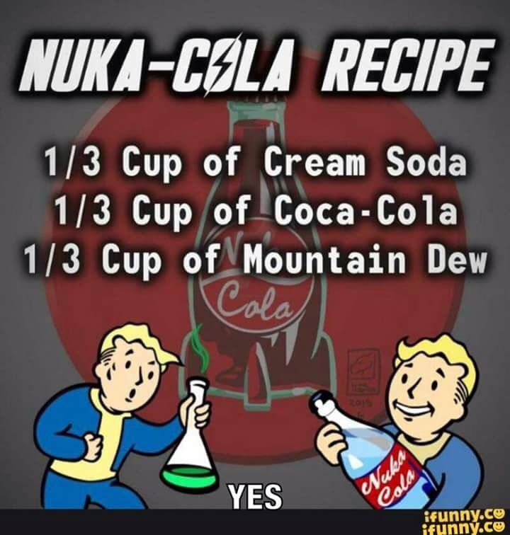 Nuka-cola recipe                                                                                                                                                                                 More
