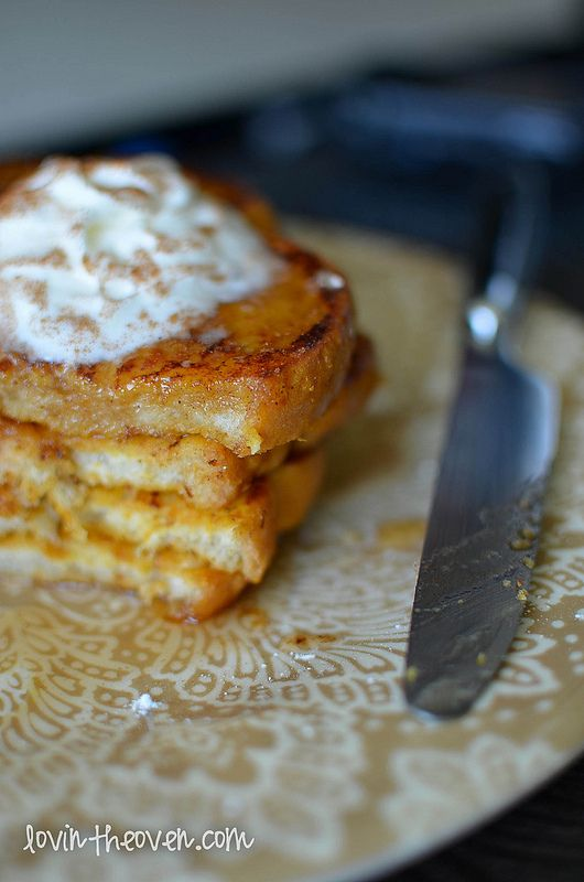 Pumpkin Pie French Toast - Lovin' From The Oven.  Umm.. YUM!!!