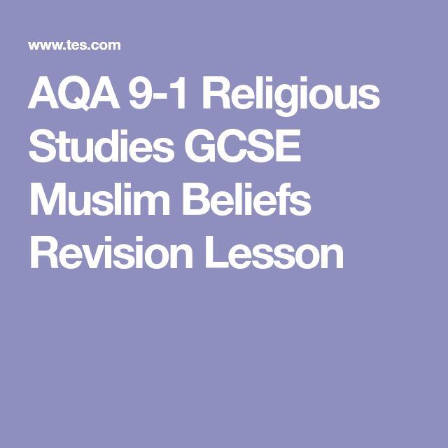 AQA 9-1 Religious Studies GCSE Muslim Beliefs Revision Lesson