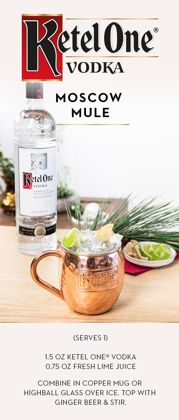 Mix a Moscow Mule this holiday season with exceptionally smooth Ketel One® Vodka. Combine 1.5 oz of Ketel One® Vodka and 0.75 oz fresh lime juice in a copper mug or highball glass over ice. Top with ginger beer, stir, and enjoy.