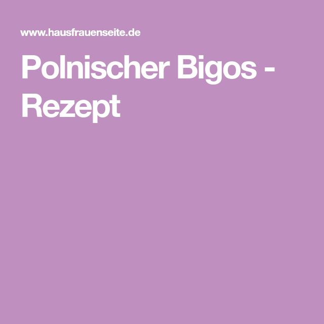 Polnischer Bigos - Rezept