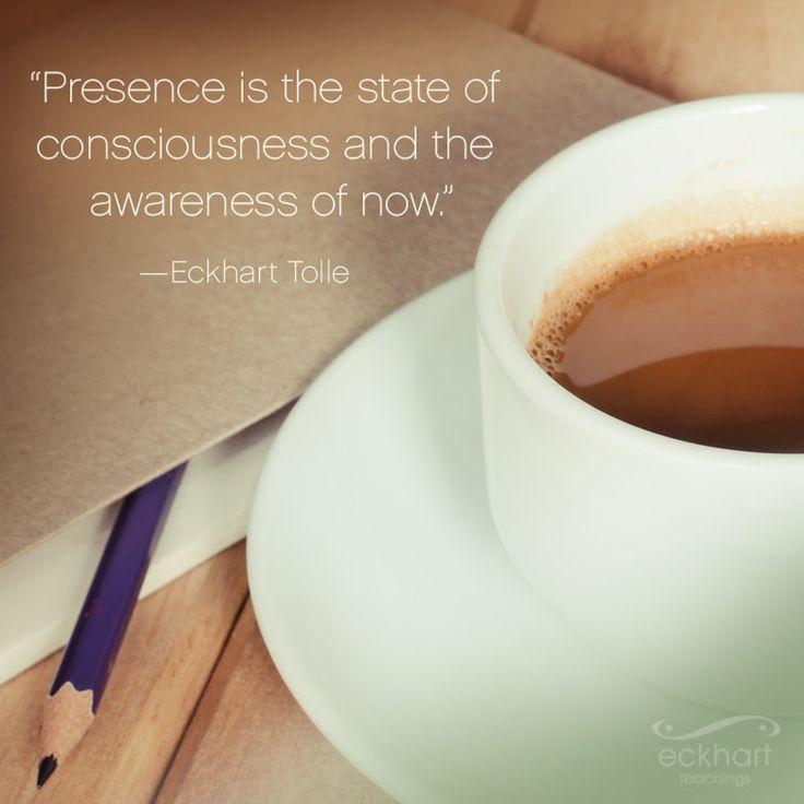 La presencia es el estado de consciencia y la atención en el ahora #pildorarojaparatuser #PresentMomentReminder #eckharttolle