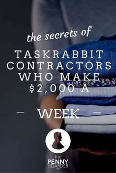 These TaskRabbit Users Make $2K Per Week. Here Are Their Secrets – Patti Storcella