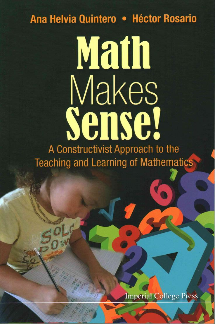 Maths Makes Sense!: A Constructivist Approach to the Teaching and Learning of Mathematics