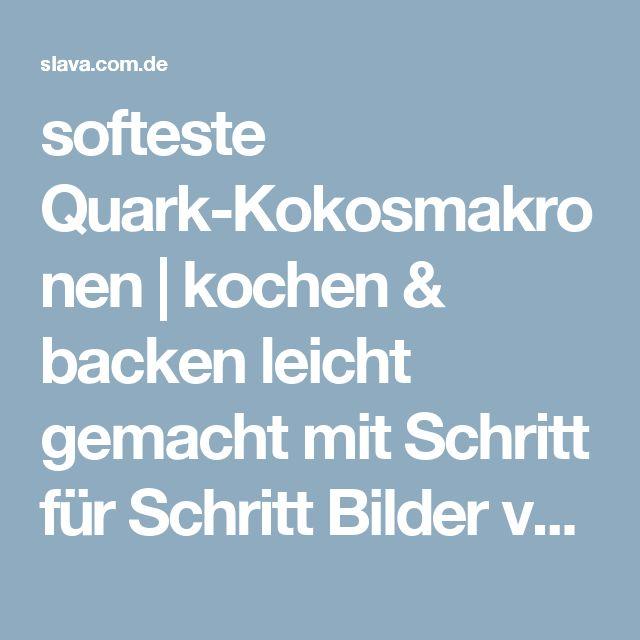 softeste Quark-Kokosmakronen | kochen & backen leicht gemacht mit Schritt für Schritt Bilder von & mit Slava
