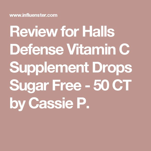Review for Halls Defense Vitamin C Supplement Drops Sugar Free - 50 CT by Cassie P.