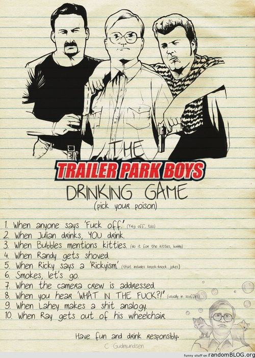 trailer park boys drinking game more drinking games tpb ...