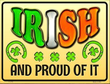Irish and Proud Novelty Parking Sign P-1770