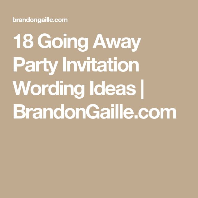 18 going away party invitation wording ideas - Going Away Party Invite