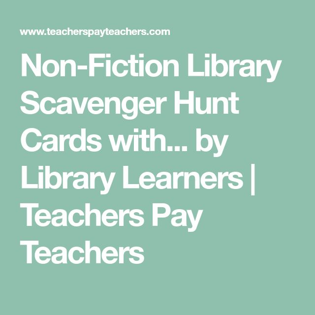 Non-Fiction Library Scavenger Hunt Cards with... by Library Learners   Teachers Pay Teachers