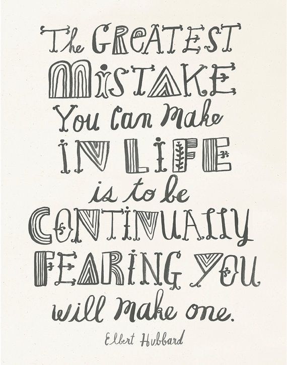 The Greatest Mistake quote art print by Sarah Walsh