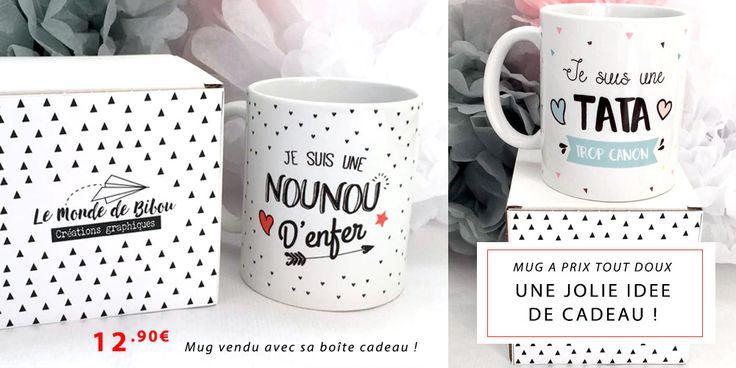 Idées cadeaux pour les fêtes ! Mugs, tasses réalisées par une créatrice du fait-main. Boutique cadeau Le Monde de Bibou Tasse nounou d'enfer - Tasse Tata trop canon ...