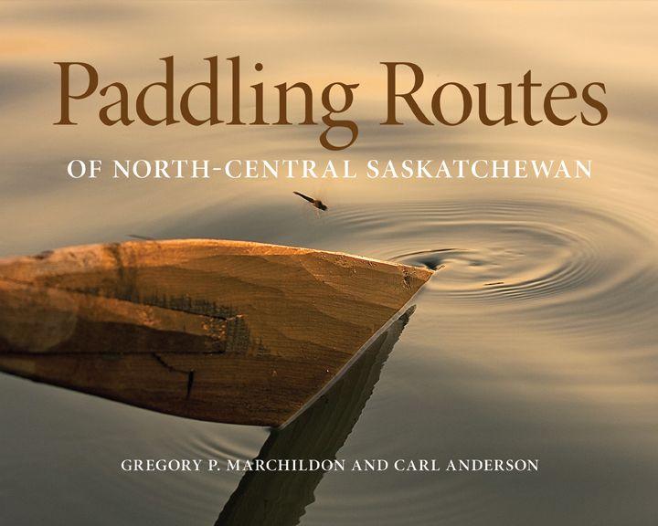 Paddling Routes of North Central Saskatchewan
