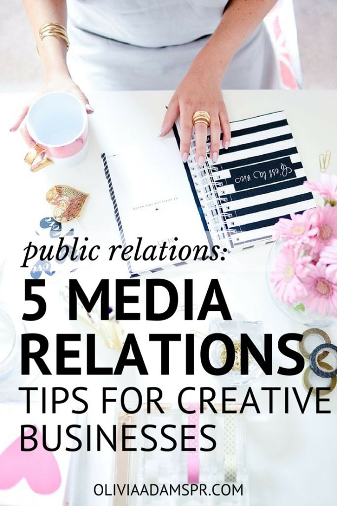5 Media Relations Tips For Creative Businesses << Olivia Adam // Blogging << Small Business Marketing