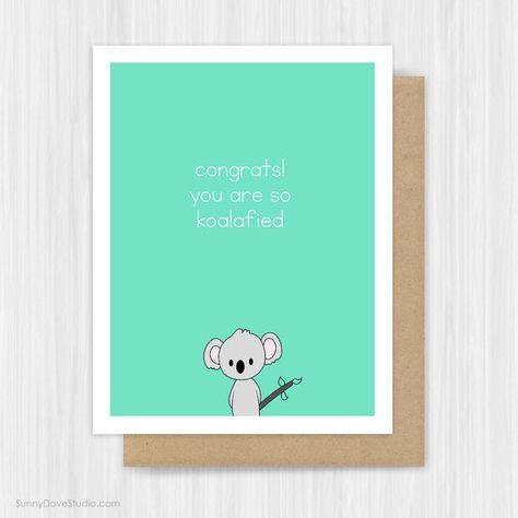 Funny Congratulations Card Pun Congrats Fun Graduation New Job Cute Koala Handmade Greeting Cards For Friend Her Him Gifts Gift Ideas Congrats, You Are So Koalafied...a fun way to say congratulations to a friend, sister, brother, niece, nephew...anyone really, on their graduation, new job or other important accomplishment! Printed on premium white heavy weight matte paper. • Comes with premium heavy weight envelope (white or kraft) • Size 4.25 by 5.5 inches (A2) • Blank inside for your pe...