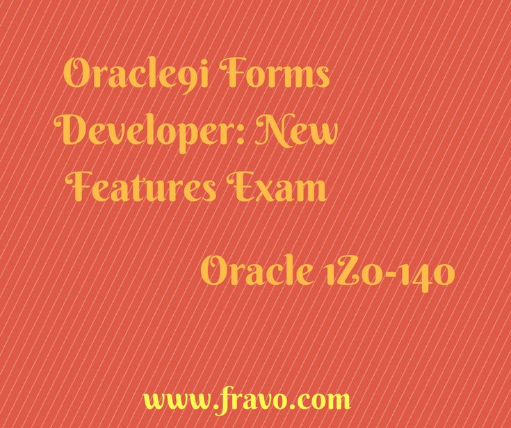 Exam 1Z0-140 Oracle 9i Forms Developer: New Features Are you searching for some easy and 100% accurate learning material for Oracle 9i Forms Developer Exam? Purchase the dumps for the best preparations by just one click https://www.fravo.com/1Z0-140-exams.html # IT # learning material # training material # oracle certification # forms developer # android app # Q/A # latest edition