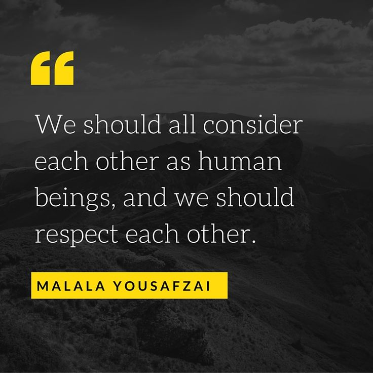 Respect Each Other: 29 Best Images About Quote Of The Week On Pinterest