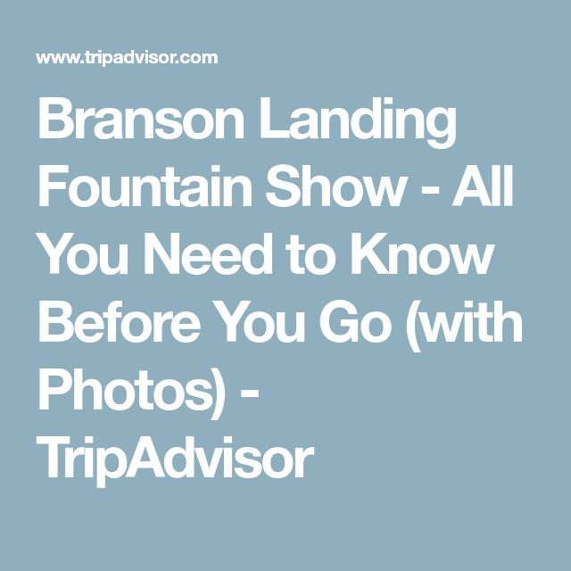Branson Landing Fountain Show - All You Need to Know Before You Go (with Photos) - TripAdvisor