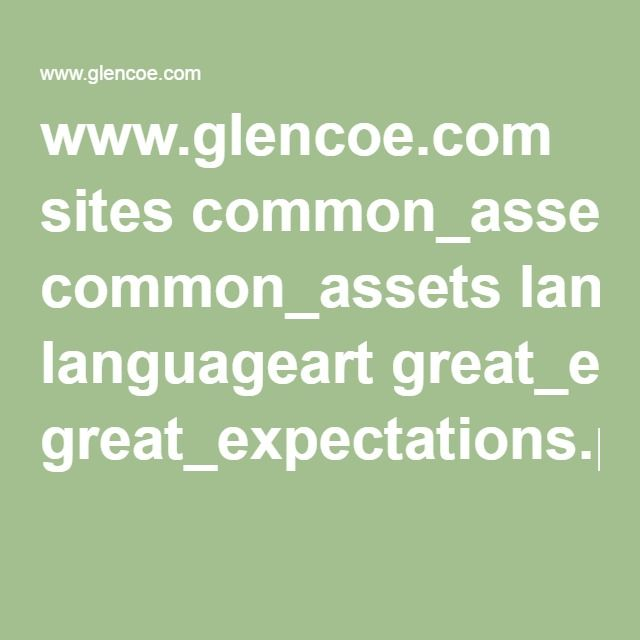www.glencoe.com sites common_assets languageart great_expectations.pdf