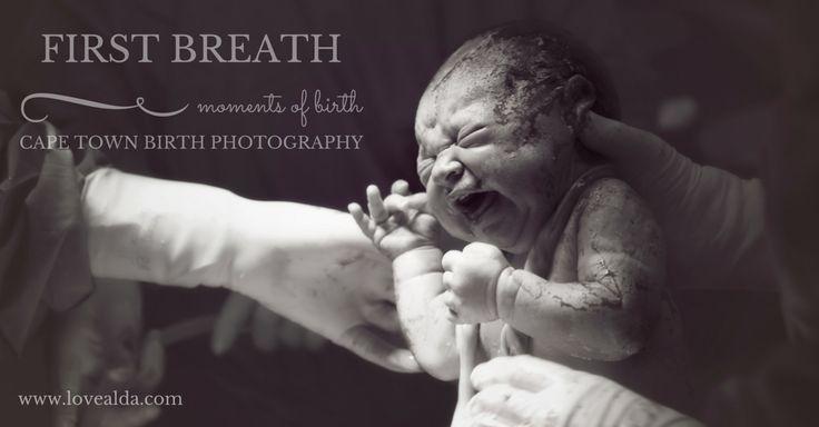 Love Alda Moments of Birth #firstbreath  #momentsofbirth #capetownbirthphotographer by www.lovealda.com