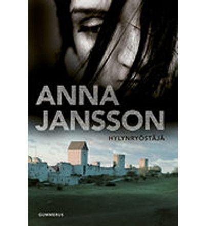 Anna Jansson: Hylynryöstäjä