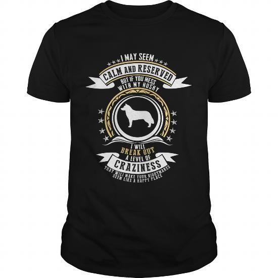Awesome Tee Mess with my Husky Shirts & Tees