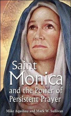 {New Blog Post} Book Review: Saint Monica and the Power of Persistent Prayer @Libby Conger