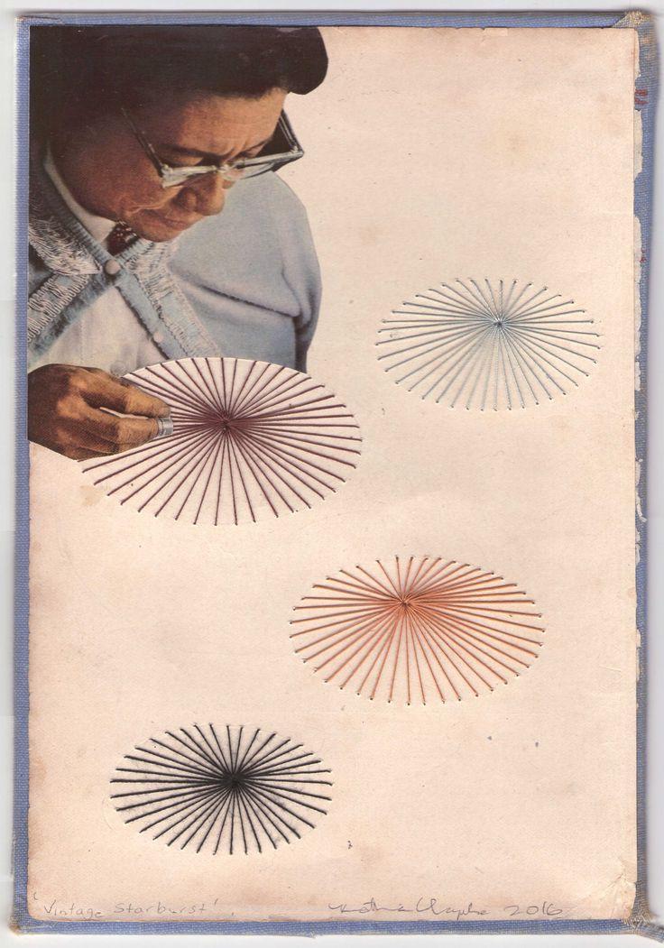 "Vintage Starburst"". Katherine Claypole hand stitched thread drawing with collage 2016"