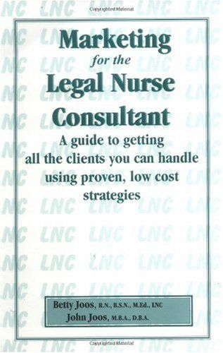Bestseller Books Online Marketing for the Legal Nurse Consultant John Joos, Betty Joos $39.95  - http://www.ebooknetworking.net/books_detail-0967473004.html