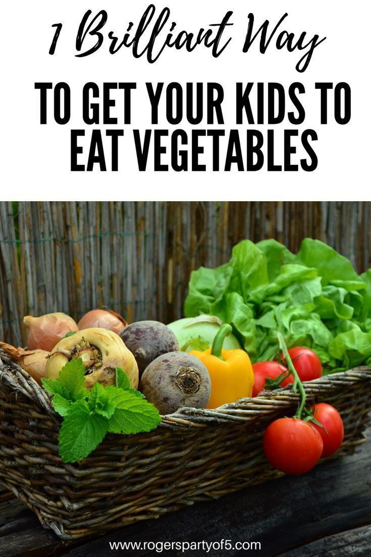 1 Brilliant Way To Get Your Kids To Eat Vegetables