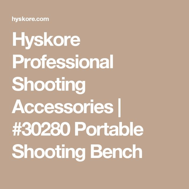Hyskore Professional Shooting Accessories | #30280 Portable Shooting Bench