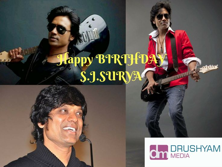 Happy Birthday ‪#‎S‬.J.‪#‎Surya‬  DrushyamMedia