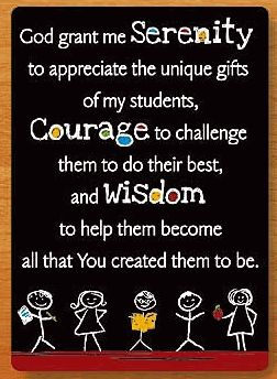 Cute rewrite of serenity prayer for teachers :) Some help from above...