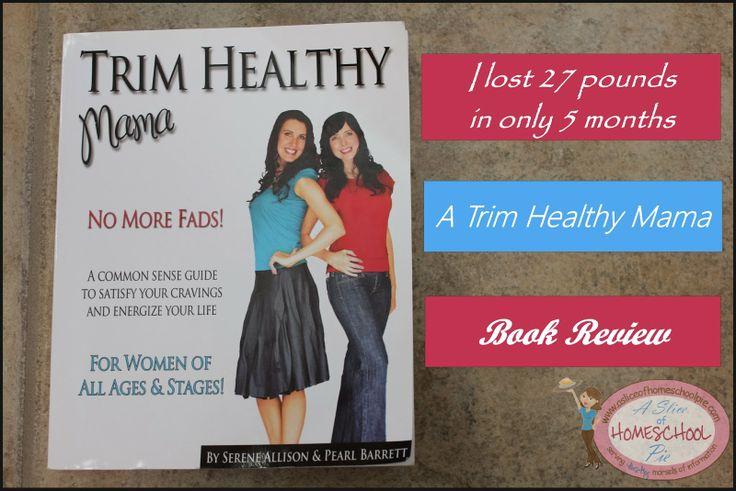 I've got to get this book! Trim Healthy Mama Book Review by A Slice of Homeschool Pie.com #TrimHealthyMama