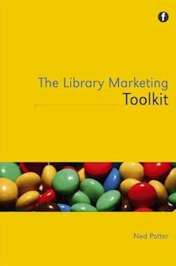 The Library Marketing Toolkit A whole website full of stuff to help you market your library.